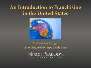 An Introduction to Franchising in the United States