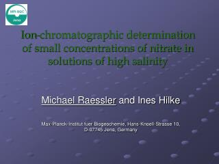 Ion-chromatographic determination of small concentrations of nitrate in solutions of high salinity