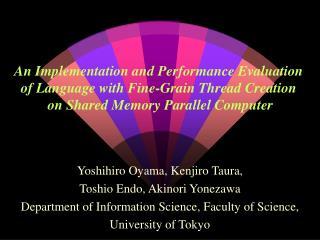 Yoshihiro Oyama, Kenjiro Taura, Toshio Endo, Akinori Yonezawa
