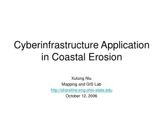 Cyberinfrastructure Application in Coastal Erosion