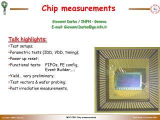 Chip measurements