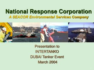 Presentation to INTERTANKO DUBAI Tanker Event  March 2004