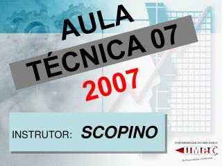 AULA TÉCNICA 07  2007
