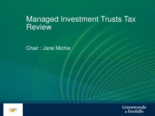 Managed Investment Trusts Tax Review