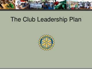 The Club Leadership Plan