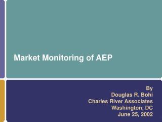 Market Monitoring of AEP