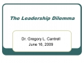 The Leadership Dilemma