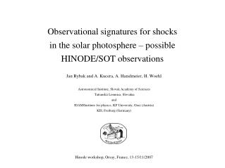 Observational signatures for shocks  in the solar photosphere – possible  HINODE/SOT observations