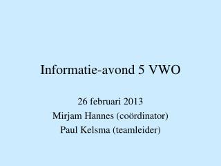 Informatie-avond 5 VWO