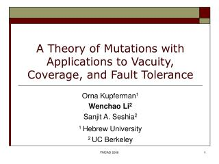 A Theory of Mutations with Applications to Vacuity, Coverage, and Fault Tolerance