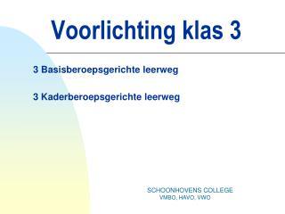 Voorlichting klas 3