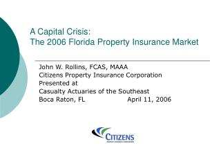 A Capital Crisis: The 2006 Florida Property Insurance Market