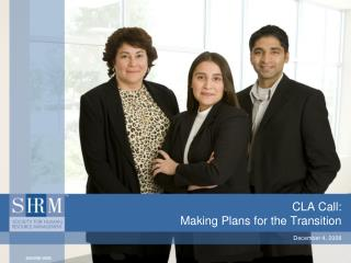 CLA Call: Making Plans for the Transition
