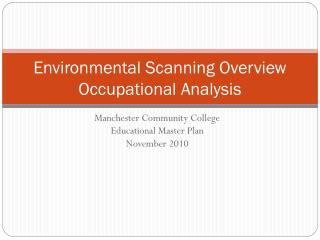 Environmental Scanning Overview Occupational Analysis