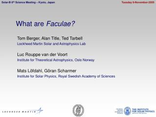 What are  Faculae?