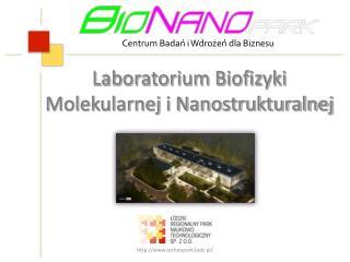 Laboratorium Biofizyki Molekularnej i Nanostrukturalnej