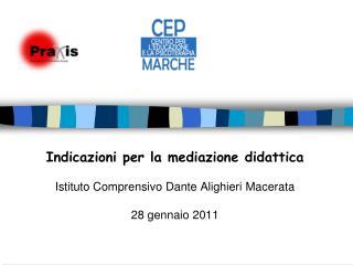 Indicazioni per la mediazione didattica Istituto Comprensivo Dante Alighieri Macerata