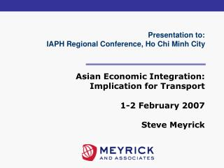 Presentation to: IAPH Regional Conference, Ho Chi Minh City