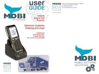 Intuitive Easy to Use Powerful Electronic Customer Ordering at it's best Creating and
