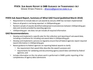 FFATA  Sub Award Report  OMB Guidance on Transparency Act Denise Stines Francis   dfrancisgovernor.state.tx