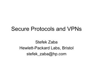 Secure Protocols and VPNs