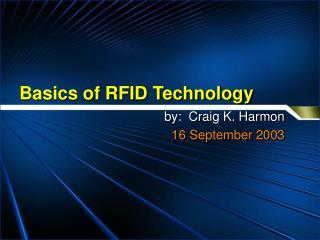 Basics of RFID Technology