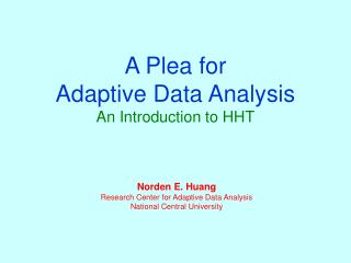 A Plea for  Adaptive Data Analysis An Introduction to HHT