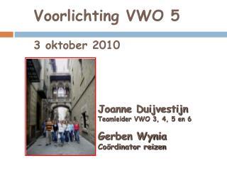 Voorlichting VWO 5  3 oktober 2010