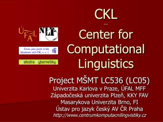 CKL --- Center for Computational Linguistics