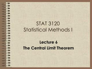 STAT 3120 Statistical Methods I