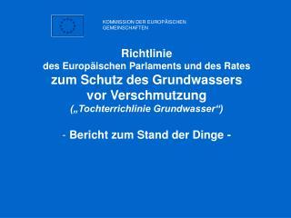 Richtlinie  des Europäischen Parlaments und des Rates zum Schutz des Grundwassers