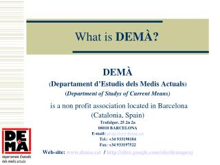 What is  DEMÀ?