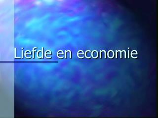 Liefde en economie