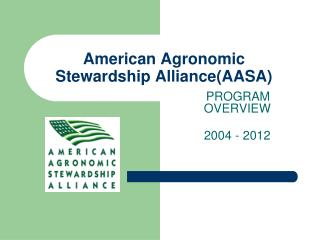 American Agronomic Stewardship Alliance(AASA)