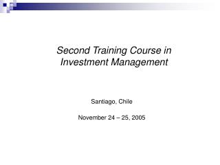 Second Training Course in  Investment Management