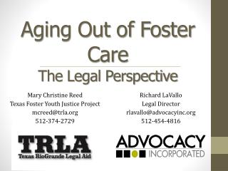 Aging Out of Foster Care The Legal Perspective