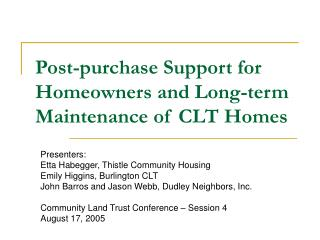 Post-purchase Support for Homeowners and Long-term Maintenance of CLT Homes