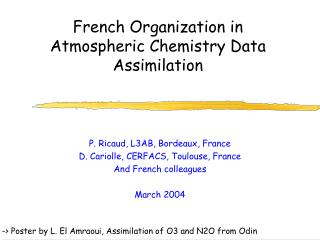 French Organization in Atmospheric Chemistry Data Assimilation