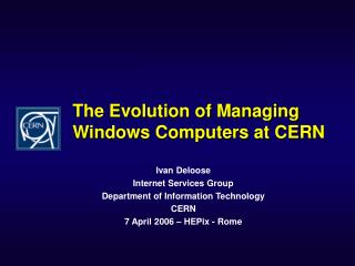 The Evolution of Managing Windows Computers at CERN