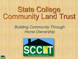 State College  Community Land Trust