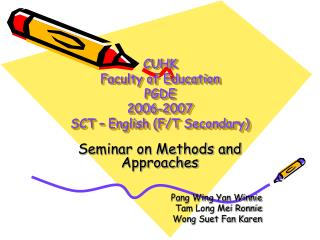 CUHK  Faculty of Education PGDE  2006-2007 SCT – English (F/T Secondary)