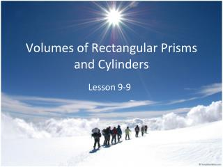 Volumes of Rectangular Prisms and Cylinders