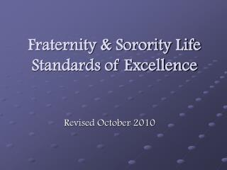 Fraternity  Sorority Life Standards of Excellence