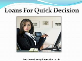 Loans Quick Decisions