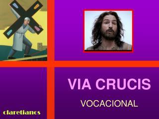 VIA CRUCIS VOCACIONAL