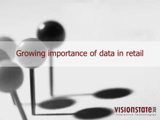 Growing importance of data in retail