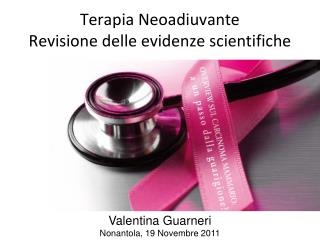 Terapia Neoadiuvante Revisione delle evidenze scientifiche