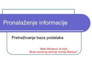 Pronala�enje informacije