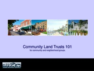 Community Land Trusts 101 for community and neighborhood groups