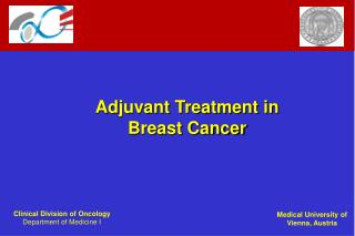 Adjuvant Treatment in Breast Cancer